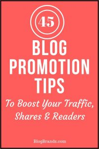 45 Blog Promotion Tips – The Always Updated List