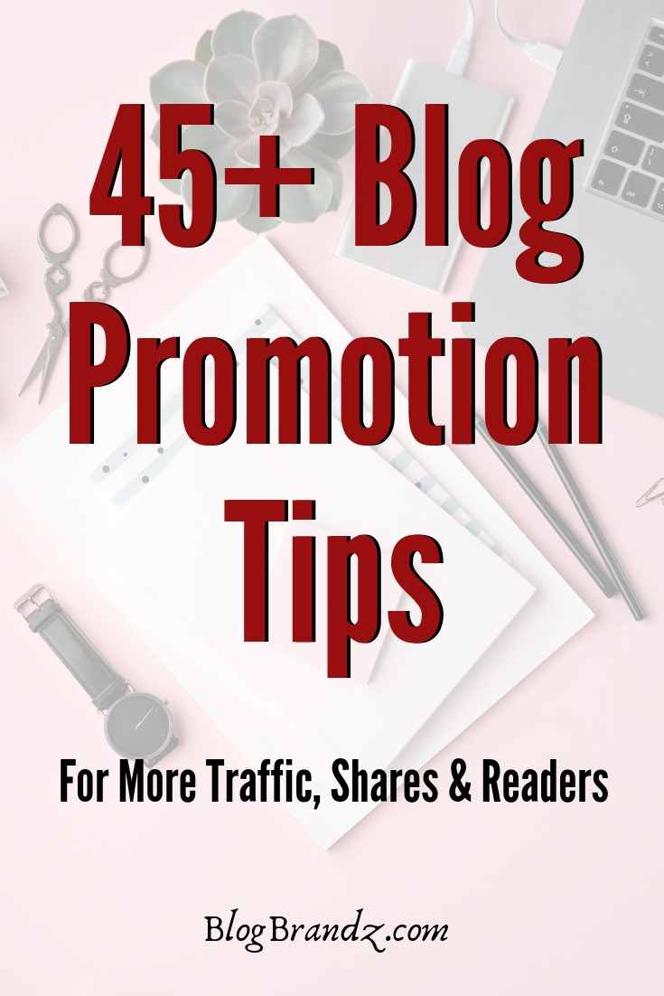 Blog Promotion Tips – The Always Updated List