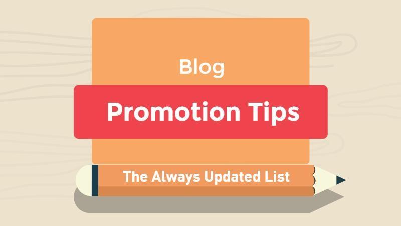 Blog Promotion Tips Updated