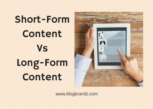 Long-Form Content Vs Short-Form Content: The Debate Continues