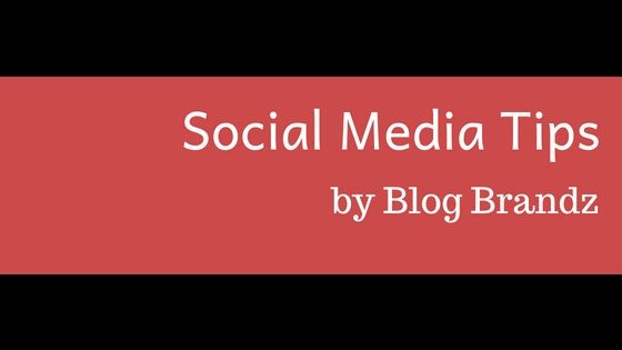 Social Media Tips from Blog Brandz