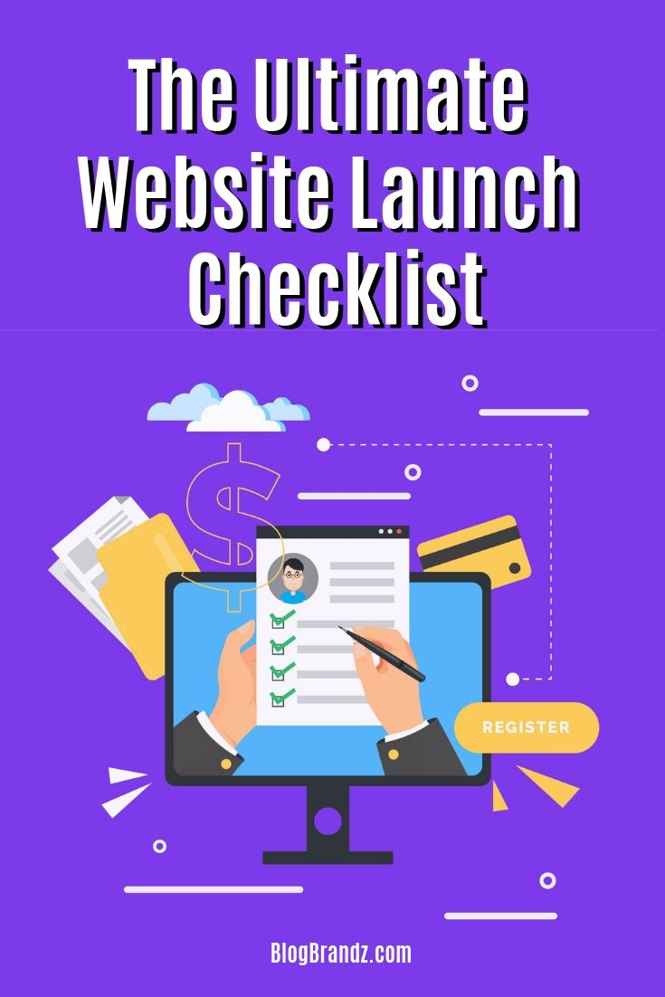 The Ultimate Website Launch Checklist - 22 Essential Tips For Building A Website