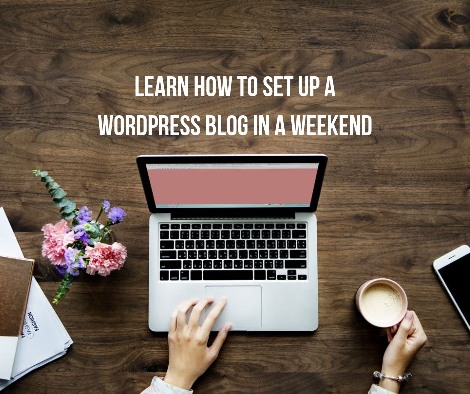 Learn how to set up a WordPress blog in a weekend