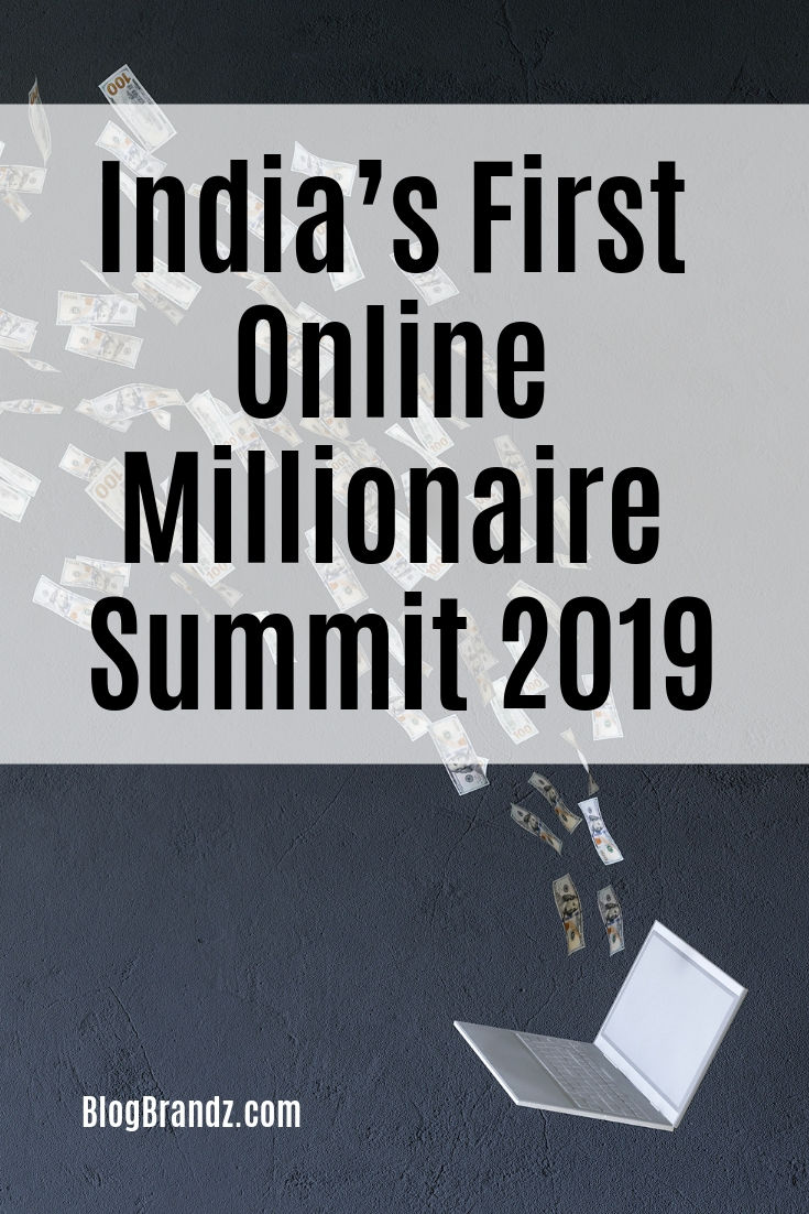 India's First Online Millionaire Summit 2019
