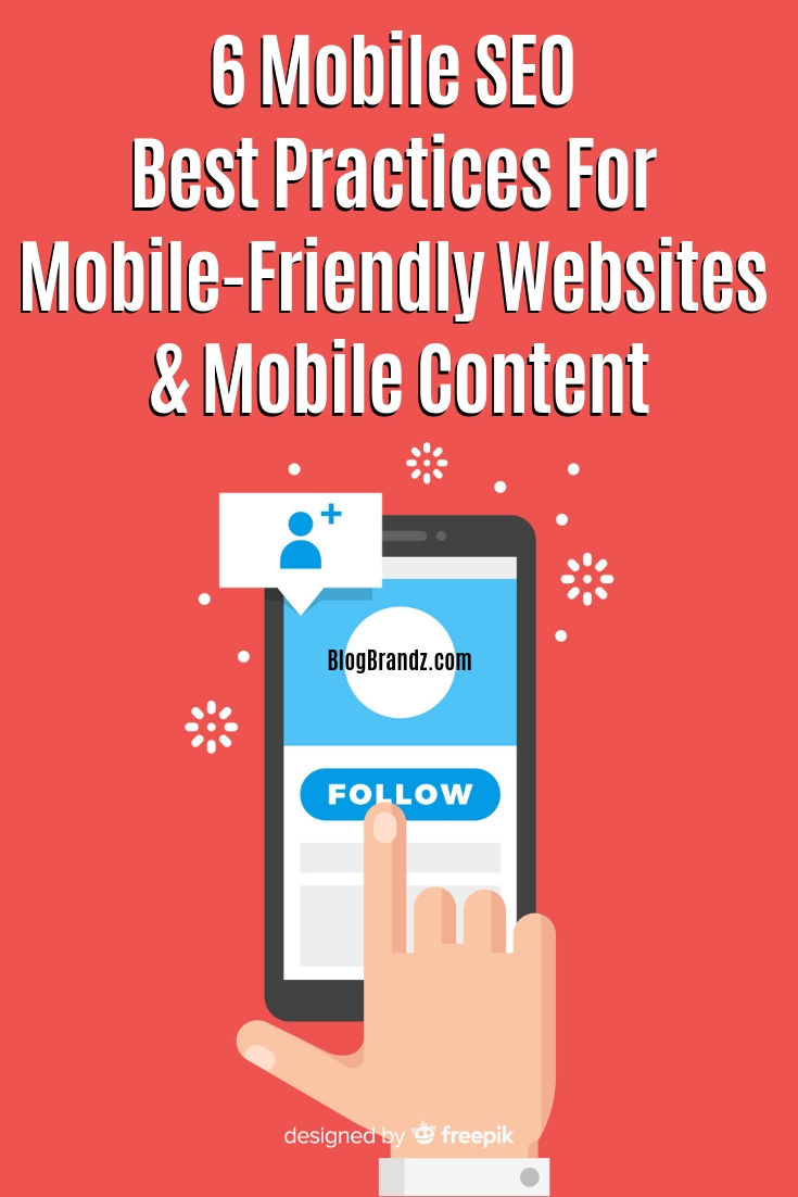 Mobile SEO Best Practices For Mobile-Friendly Websites And Mobile Content