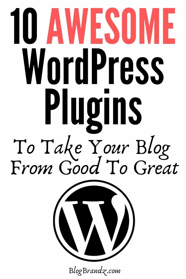 Awesome WordPress Plugins To Take Your Blog From Good To Great