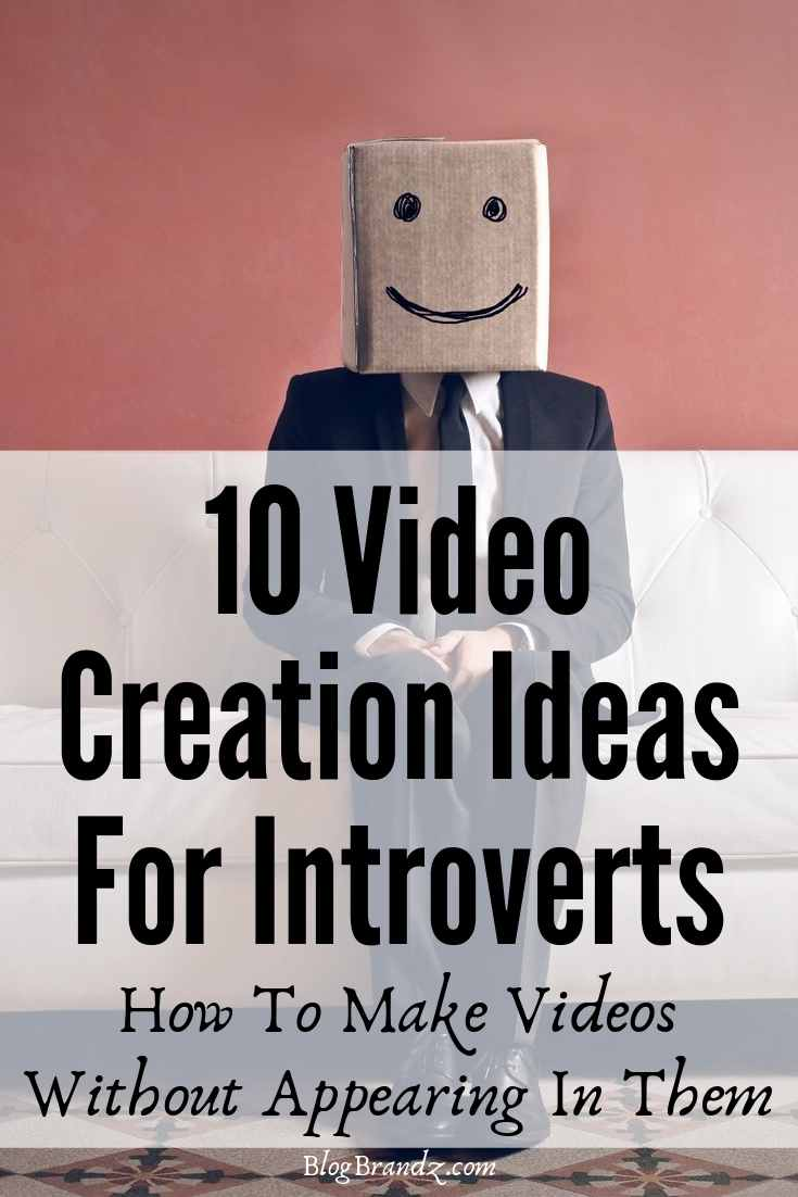 Video Creation Ideas