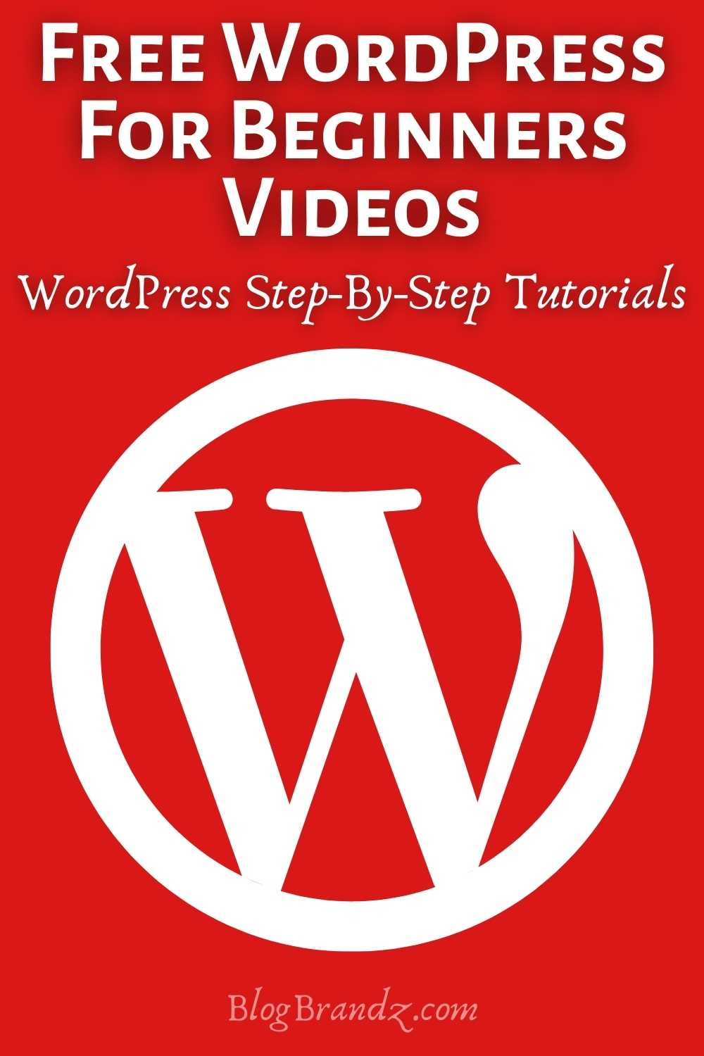 Free WordPress For Beginners Videos