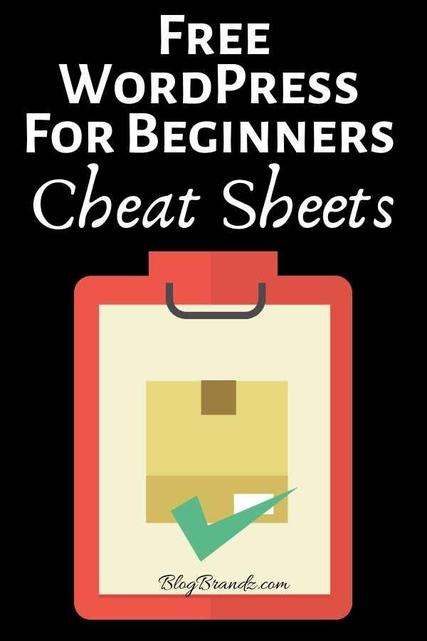 Free WordPress For Beginners Cheat Sheets