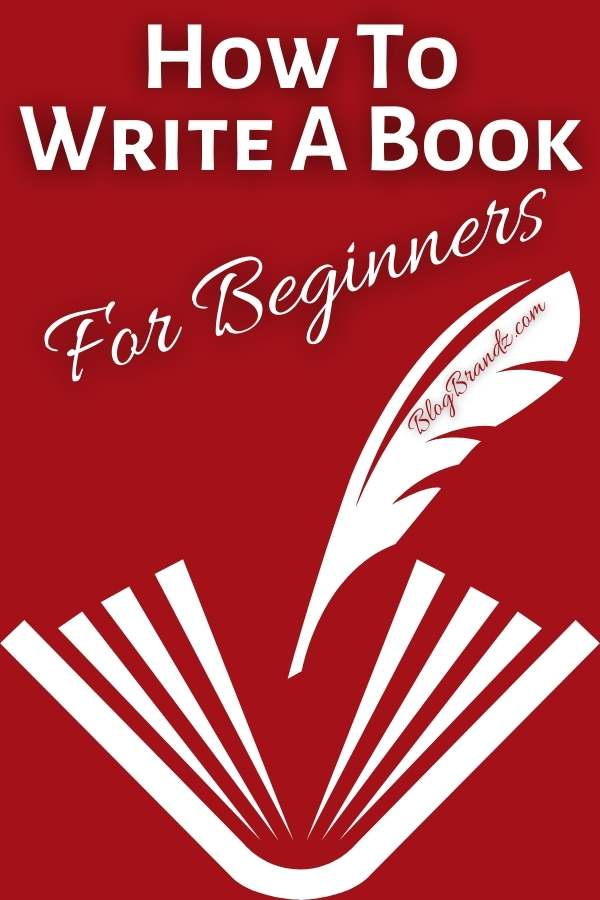 How To Write A Book For Beginners