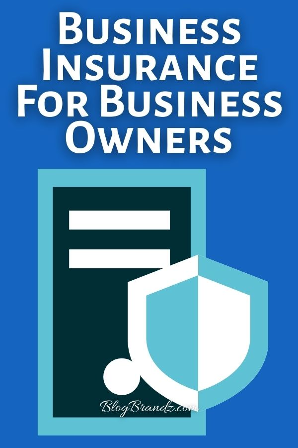 Business Insurance For Business Owners