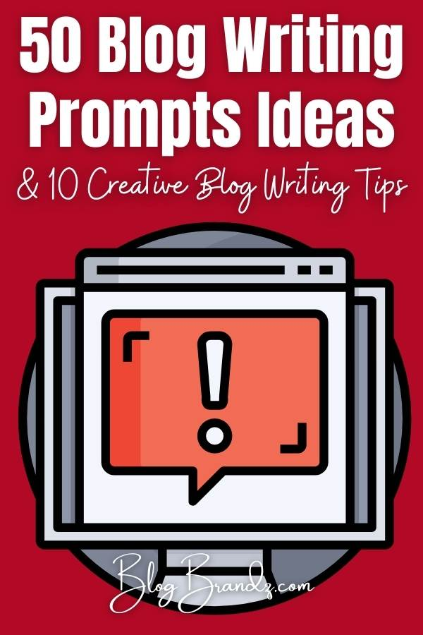 Blog Writing Prompts Ideas