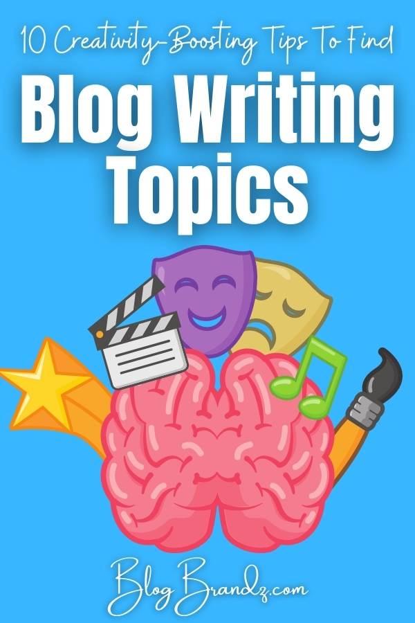 Blog Writing Topics