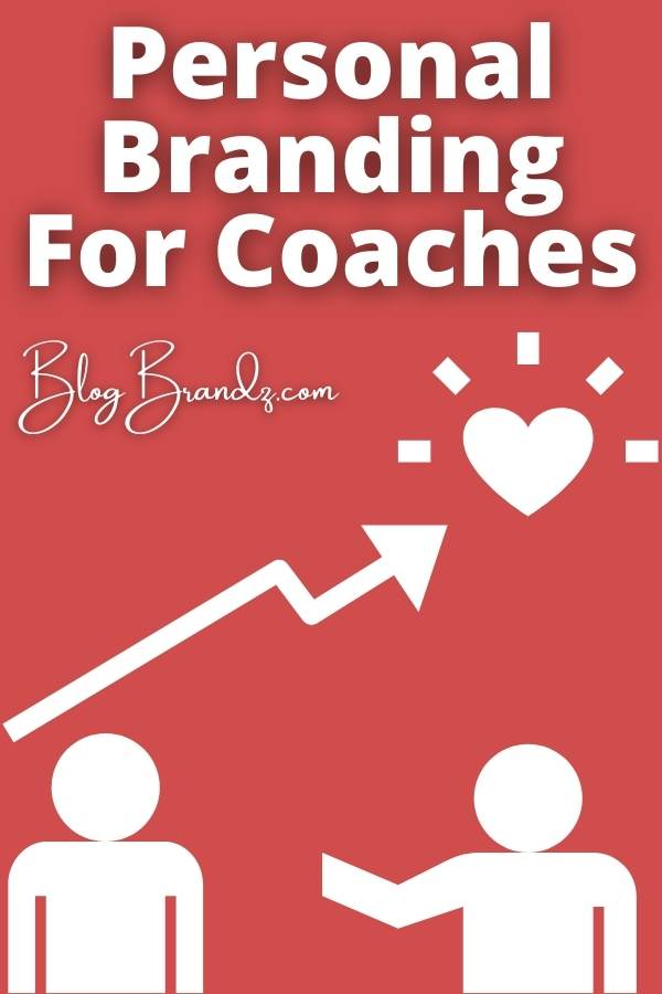 Personal Branding For Coaches