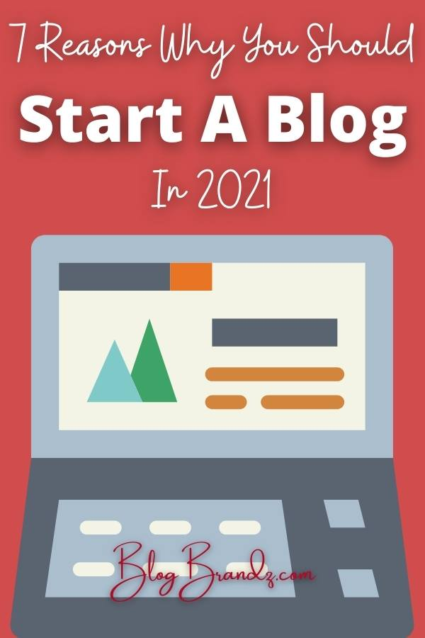 Reasons Why You Should Start A Blog