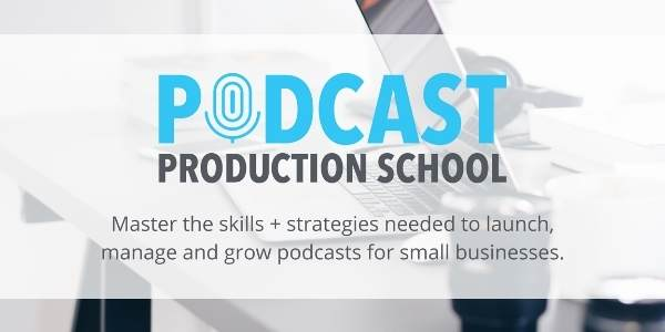 Podcast Production School