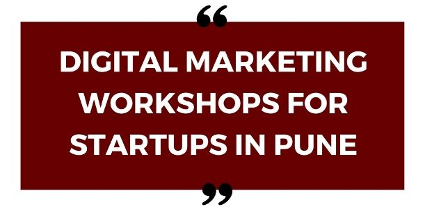 digitalmarketingworkshopstartupspune